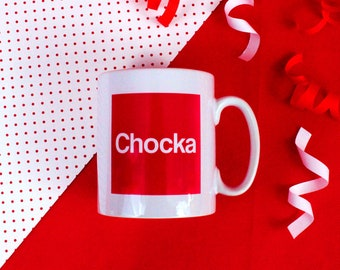 Scouser Chocka Mug - Red Liverpool Mug - Funny Phrase Mug - Joke Mug