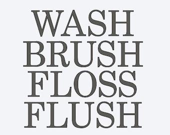 Wash, Brush, Floss, Flush adhesive vinyl stencil, single use for DIY bathroom decor