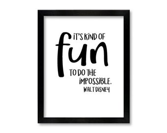 Walt Disney quote, digital download, large printable, quote for gallery, It's kind of fun to do the impossible, 8x10 inch downloadable print
