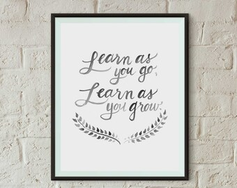 Learn as You Go | Boss Lady Art Print | Instant Download | 8x10 Printable | Office Art | Office Inspiration