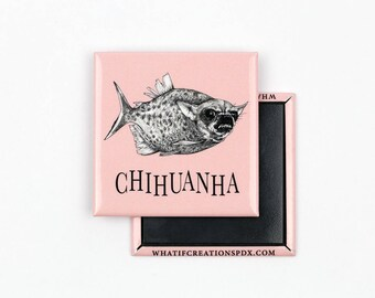 "Chihuanha 2"" Square Metal Fridge Magnet, Chihuahua + Piranha Hybrid Animal, Crazy Chihuahua Lady Gift, Whatif Creations, Portland, OR"