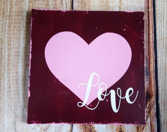 Love valentines day heart wood sign