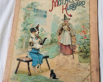 Antique Nursery Rhyme Book, Old Mother Hubbard,  Mc Loughlin Bros., Full Page Lithos in Full Color