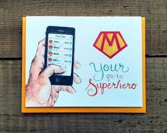 Mothers Day / Mothers Day Card / Superhero Card / Mom is a superhero / Mom - your go to superhero / Mother's Day Card / Super heroine