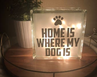 Home Is Where My Dog Is  Night Light