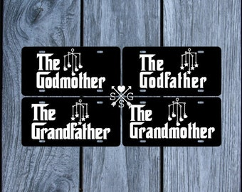 The Godfather Grandmother Grandfather Godmother License Plate Car Tag