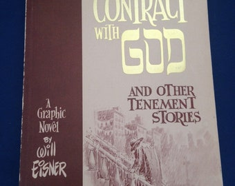 A Contract with GOD a graphic novel WILL EISNER 1st Printing 1978 / tenement stories / cartoonist cartoon