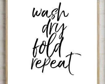 70% wash dry fold repeat decor, kitchen decor, kitchen print, laundry decor, laundry , printable , printable decor, home decor,