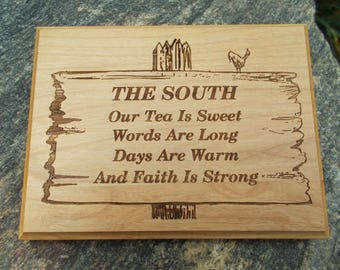The South, Sweet Tea & Faith Laser Engraved Plaque