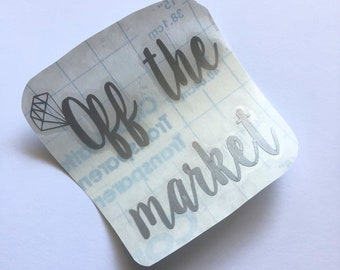off the market decal | bride decal | engagement decal