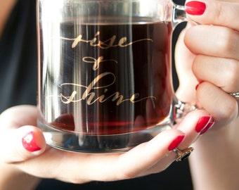 Rise and Shine Glass Coffee Mug with 22K Gold Writing