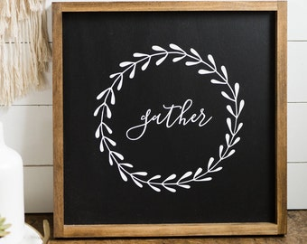 """GATHER // 18""""X18"""" // Painted Wood Sign"""