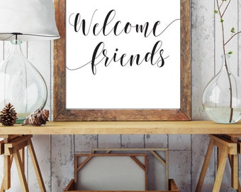Welcome Friends House Warming Foyer Wall Art Entry Way Wall Art Home Sweet Home Home Decor Apartment Decor