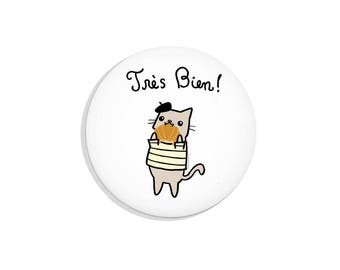 French Cat Pin Back Button Tres Bien Cute Pin Badge Pinback Button Funny Fridge Magnet Pocket Mirror Bottle Opener