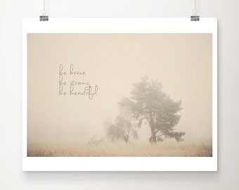 SALE tree photograph inspirational quote fog photograph nature photography typography print winter photograph English decor