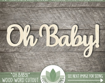 Oh Baby! Wood Words, Wooden Baby Shower Word Decorations, Laser Cut Wood Words, Nursery Word Room Decor, Wooden Wood Words, Oh Baby! Nursery
