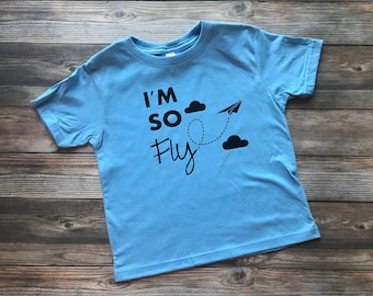 So Fly Shirt - Toddler Shirt - Airplane Shirt - Airplane Birthday - Boy Shirt - Toddler Tee - Trendy Boy Shirt - Graphic Tees
