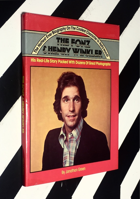 The Hottest Biography on the Coolest Character in Hollywood! The Fonz & Henry Winkler by Jonathon Green (1978) hardcover book