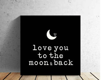 """TO THE MOON - love quote - 12 X 12"""" wrapped canvas wall print - Valentine's Day - Wedding - Anniversary - Home Decor"""