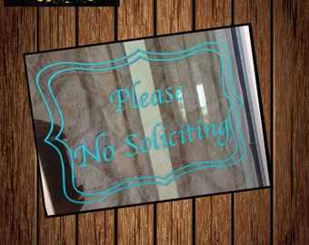 Please No Soliciting Sign, Decal, Window, Custom Soliciting Sign, Vinyl