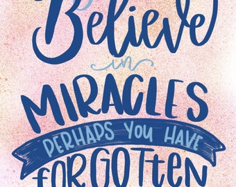 Miracles - Art Print