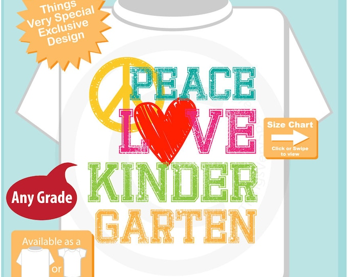 Kindergarten Shirt, Peace Love Kindergarten Shirt, Colorful Kindergarten Shirt Child's Back To School Shirt (09152016e)