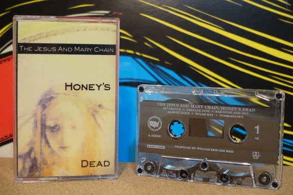 Honey's Dead by The Jesus And Mary Chain Vintage Cassette Tape