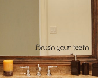 Brush your teeth Decal - Bathroom decal - Mirror decal