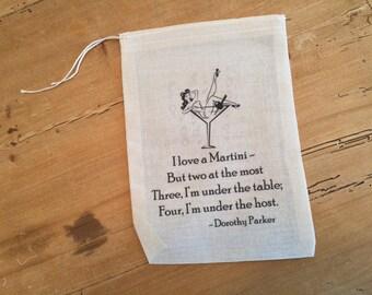 1 Dorothy Parker Bag - 5x7 6x8 7x9 - Martini Funny Flapper Party Favor Retro Bag - Jazz Age Drawstring Bag - Organic Cotton