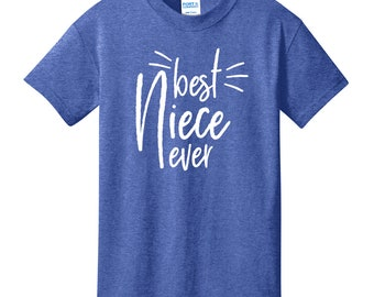 Best Niece Ever / Best Nephew Ever Youth T-Shirt | Gift for Niece | Gift for Nephew