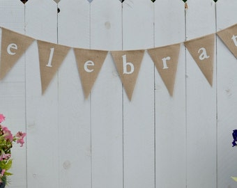 Celebrate banner  ..  Party Decoration