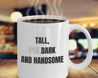 Poldark Mug, Poldark Fan, Poldark Gift, Poldark Merchandise, Poldark PBS, Poldark TV, Poldark BBC, Poldark cup, tall poldark and handsome