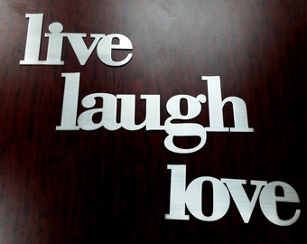 Live, Laugh, Love Words Metal Sign