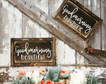 Good Morning Beautiful | Newlywed Decor | Inspirational Signs | Good Morning Handsome | Wedding Gift | I Love You More Wall Hanging