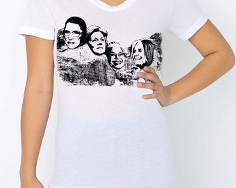 Great American women on Mt Rushmore, womens American Apparel white- S, M, L,XL- WorldWide shipping