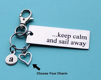 Personalized Sailing Key Chain Keep Calm And Sail Away Stainless Steel Customized with Your Charm & Initial - K845