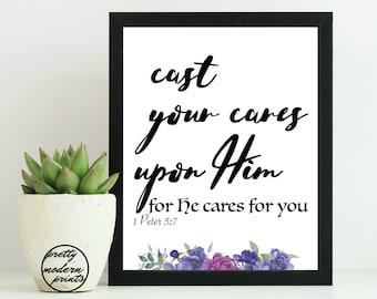 Cast Your Cares upon Him Quote, Encouraging Bible Verses, 1 Peter 5:7, Christian Art Print, Printable Decor, Floral Art, Home Decor