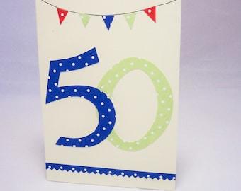 50th  birthday, 50 card,  special birthday, 50th birthday male, 50th number card, bunting card, 50 card, milestone birthday, 50th male gift