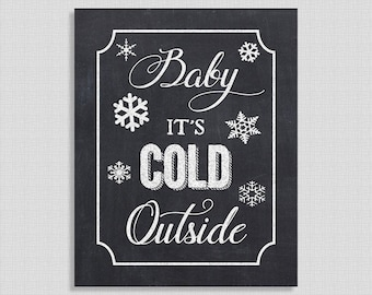 Baby It's Cold Outside Printable, Christmas Chalkboard Sign, Party Signage, Holiday Party Decor, 8x10 inch, INSTANT PRINTABLE