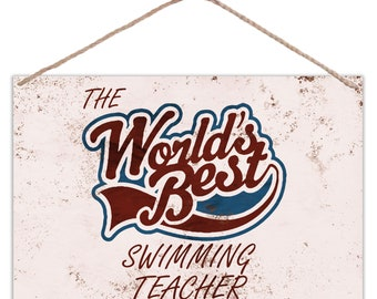 The Worlds Best Swimming Teacher - Vintage Look Metal Large Plaque Sign 30x20cm