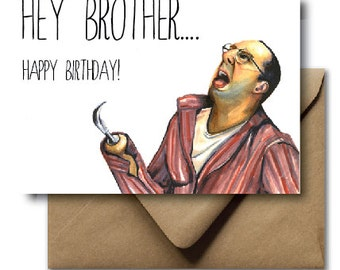 Greeting Card Happy Birthday Brother Buster Bluth Arrested Development Hey Brother Funny Card