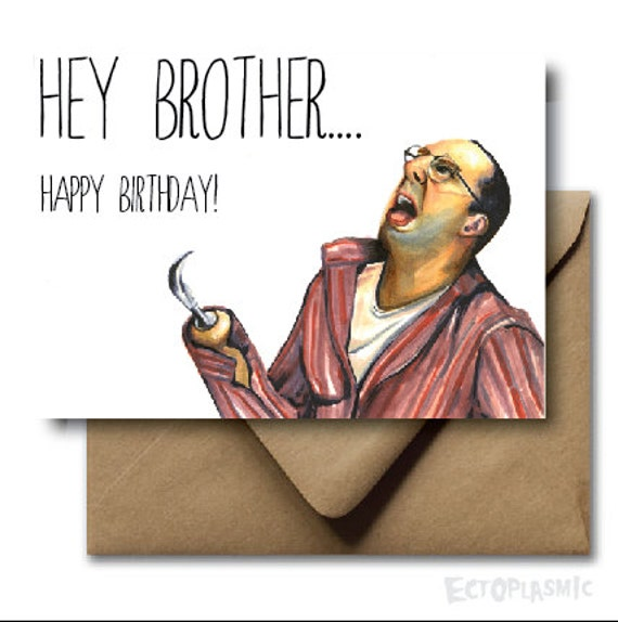 Greeting card happy birthday brother buster bluth arrested greeting card happy birthday brother buster bluth arrested development hey brother funny card bookmarktalkfo Image collections
