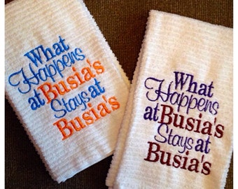 What happens at Busia's stays at Busia's, kitchen dish towel