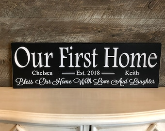 Our First Home Sign ~ Family Established Sign ~ Bless Our Home Sign ~ Bless Our Home ~ Wedding Gift ~ New Home Housewarming Gift First Home