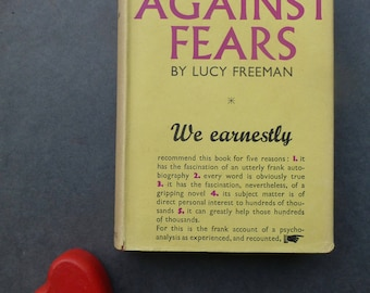 Fight Against Fears by Lucy Freeman - Victor Gollancz Ltd 1952
