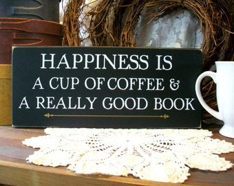 Wood Sign Happiness Cup of Coffee and a Really Good Book Plaque Wall Decor Kitchen