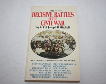 Vintage Paperback Book, Decisive Battles of the Civil War, by Lt. Col. Joseph B. Mitchell, 1985 printing