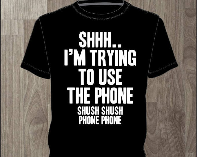 Shh Im Trying To Use The Phone - Men's T-shirt Impractical Jokers Fan Made Shirt (#67)