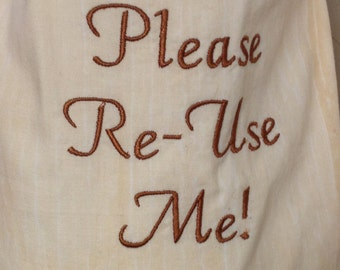 Please Re-Use Me Plastic Bag Dispenser with Embroidery on Front