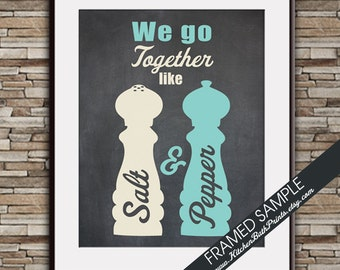We Go Together Like Salt and Pepper - Art Print (Featured on Robins Egg and Cream on Black Board) Customizable Kitchen Prints